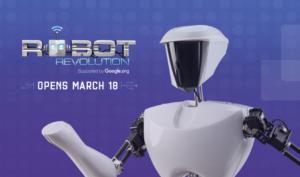 Robot Revolution Denver Museum Nature and Science